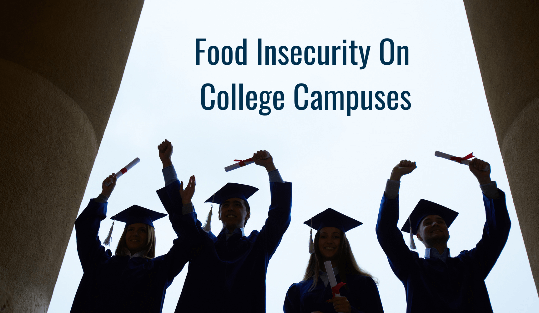 Food Insecurity on College Campuses