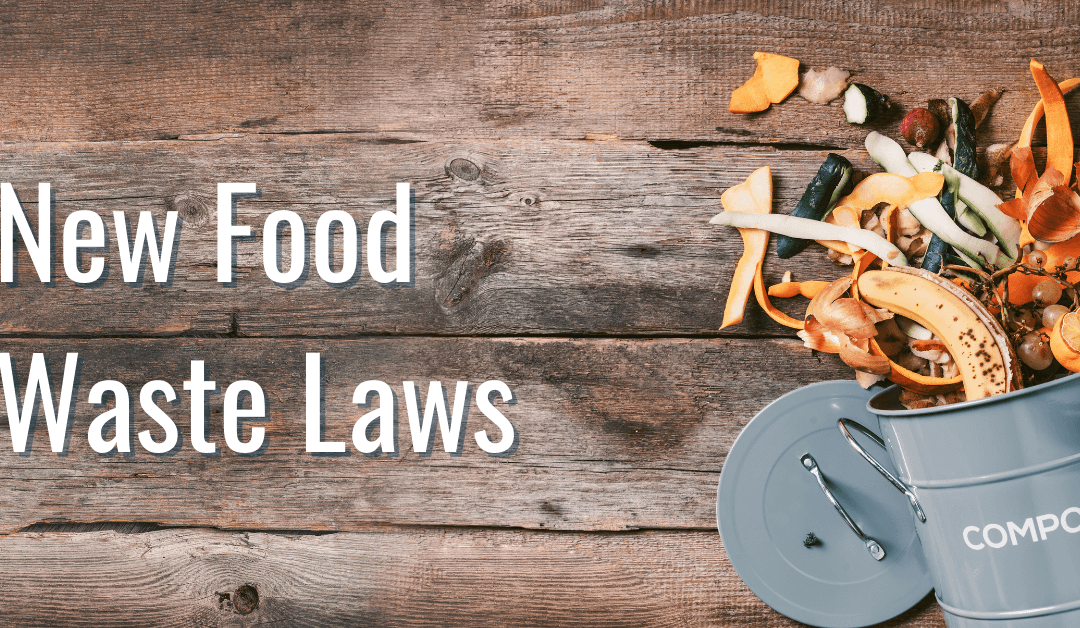 New Food Waste Laws Taking Effect in 2022